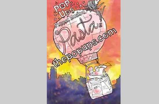 Pasta! A Pop Ups Puppet MusicalFeb. 26 and 27