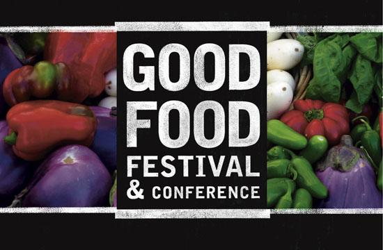 The Good Food Festival & Conference will be held Sept. 14 to 18.