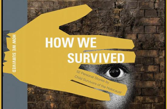 How We Survived is a book featuring 52 stories from holocaust survivors.
