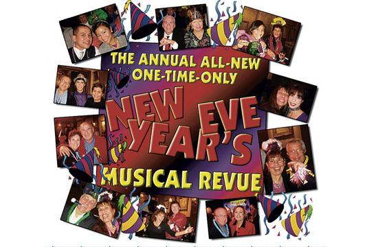 The Annual One-Time-Only New Year's Eve Musical Revue will be held this Saturday
