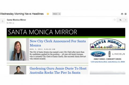 The online eblasts are a mix of breaking news and news updates related to all things Santa Monica.