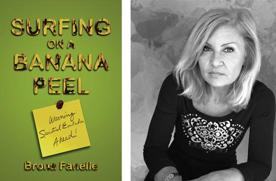 "Author Brona Fanelle has published her first book called ""Surfing on a Banana Peel."""