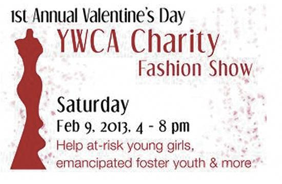 The 1st Annual Valentine's Day YWCA Charity Fashion Show is Saturday
