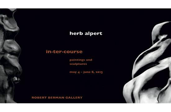 "Herb Alpert's ""in•ter•course"" paintings and sculptures opening reception is this Saturday"