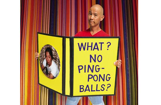 """What? No Ping-Pong Balls"