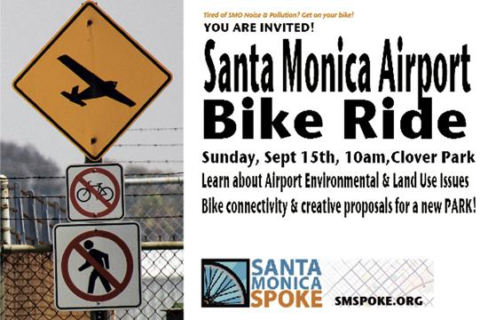A Santa Monica Airport Bike Ride will be held Sunday
