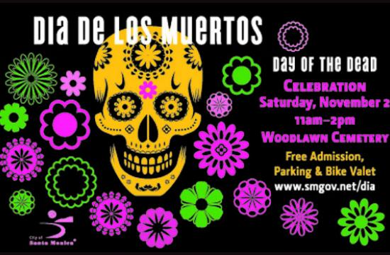 The City of Santa Monica's Woodlawn Cemetery Dia de los Muertos Celebration this Saturday from 11 am to 2 pm.
