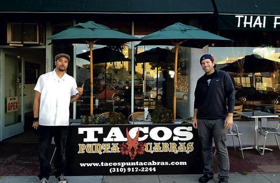 Tacos Punta Cabras near the corner of Santa Monica Boulevard and Cloverfield is the creation of Josh Gil (left) and Daniel Snukal.