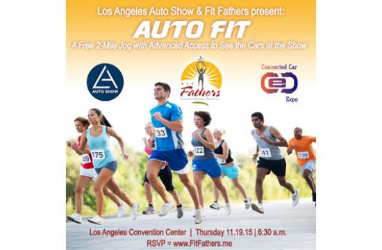 Fit Fathers are hosting a fitness event and preview in connection with the LA Auto Show.